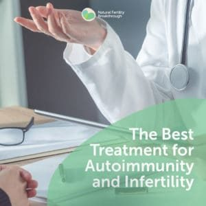 11-The-Best-Treatment-for-Autoimmunity-and-Infertility