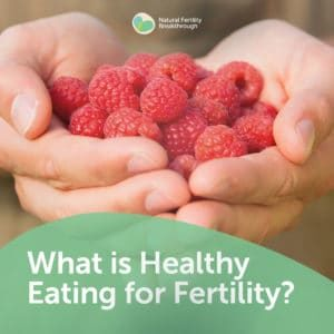 13-What-is-Healthy-Eating-for-Fertility