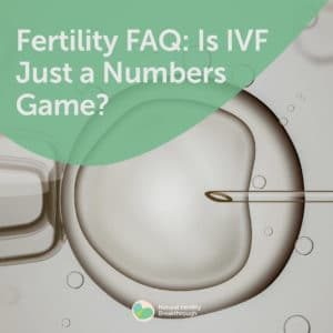 137-Is-IVF-Just-a-Numbers-Game
