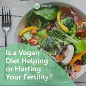 20-Is-a-Vegan-Diet-Helping-or-Hurting-Your-Fertility