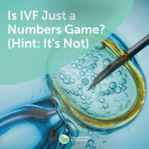 21-Is-IVF-Just-a-Numbers-Game-Hint-ItS-Not