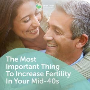 49-The-Most-Important-Thing-To-Increase-Fertility-In-Your-Mid-40