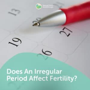 74-Does-An-Irregular-Period-Affect-Fertility