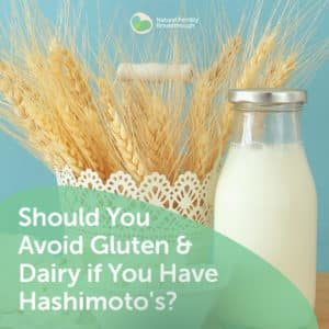 79-Should-You-Avoid-Gluten-Dairy-if-You-Have-Hashimotos