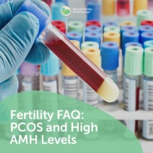 99-Fertility-FAQ-PCOS-and-High-AMH-Levels